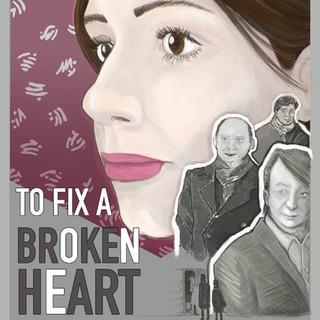 To Fix a Broken Heart