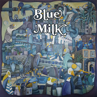 Blue Milk front cover