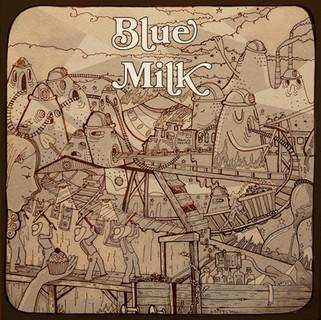 Blue Milk 'Coal in the fire'
