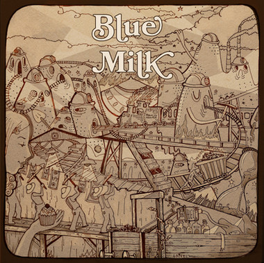 Blue Milk 'Coal in the fire'