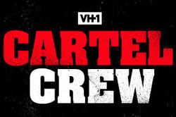 VH1 Cartel Crew