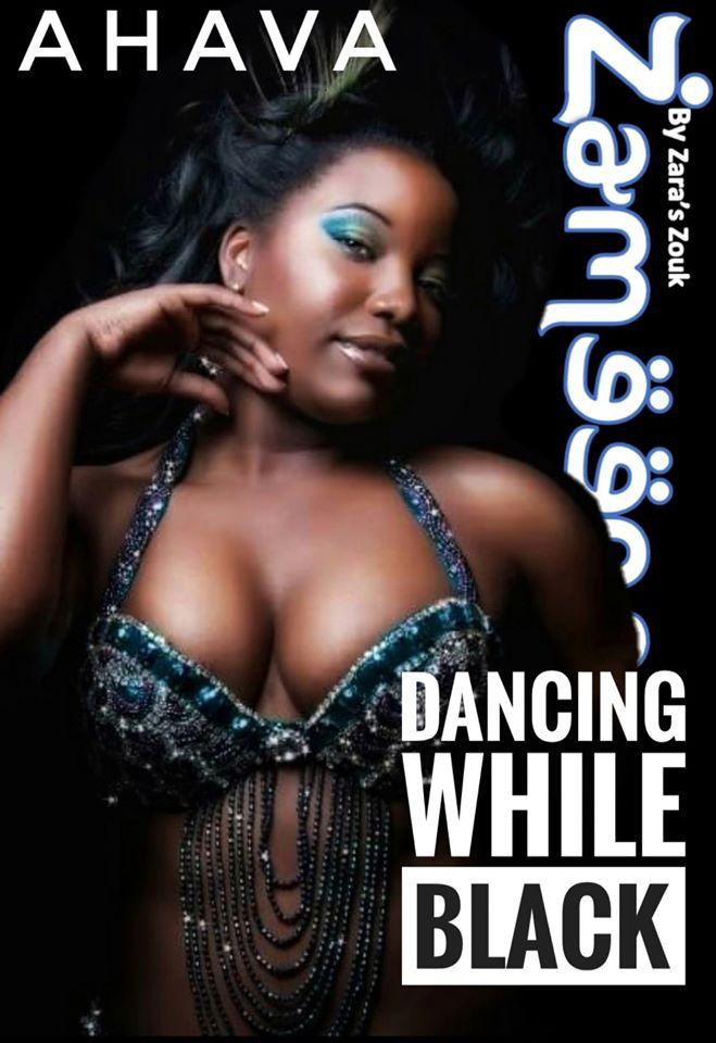Ahava dancing while Black