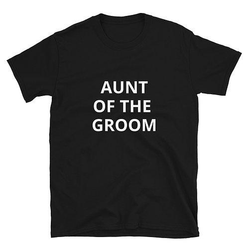 Aunt of the Groom Short-Sleeve Unisex T-Shirt