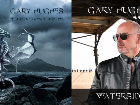 "GARY HUGHES HAS RELEASED HIS NEW SOLO ALBUM ""WATERSIDE"" AND DOUBLE CD COMPILATION ""DECADES"""