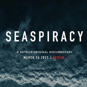 Resenha - Seaspiracy, o oceano necessita de ajuda
