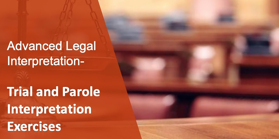 ALI 15 Trial and Parole Interpretation Exercises