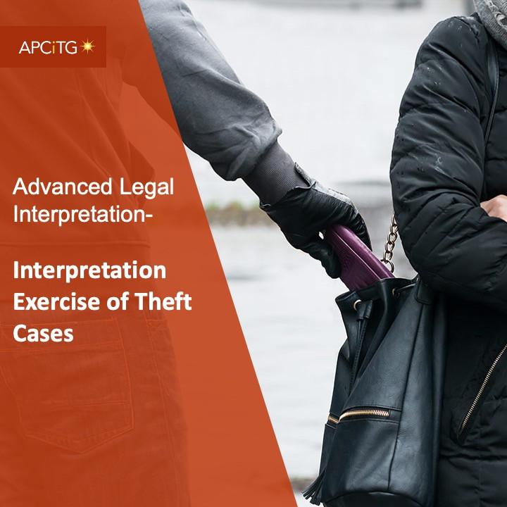ALI 11 Interpretation Exercise of Theft Cases