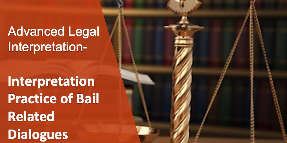 ALI 7 Interpretation Practice of Bail Related Dialogues