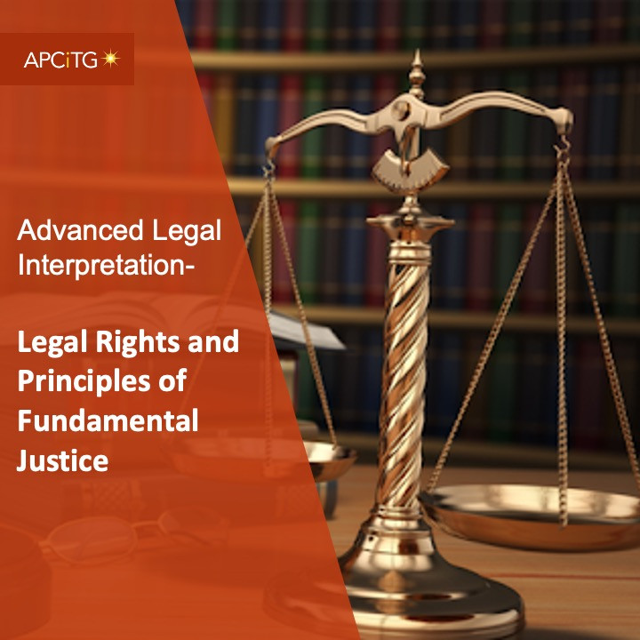 ALI 3 Legal Rights and Principles of Fundamental Justice