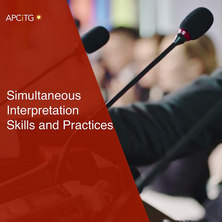 Simultaneous Interpretation Skills and Practices