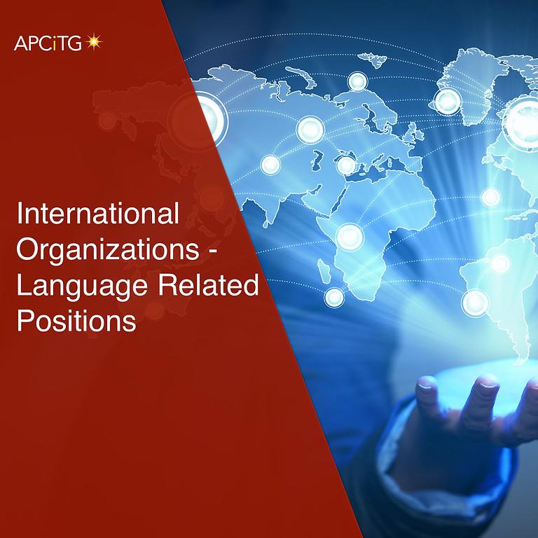 International Organizations-Language Related Positions