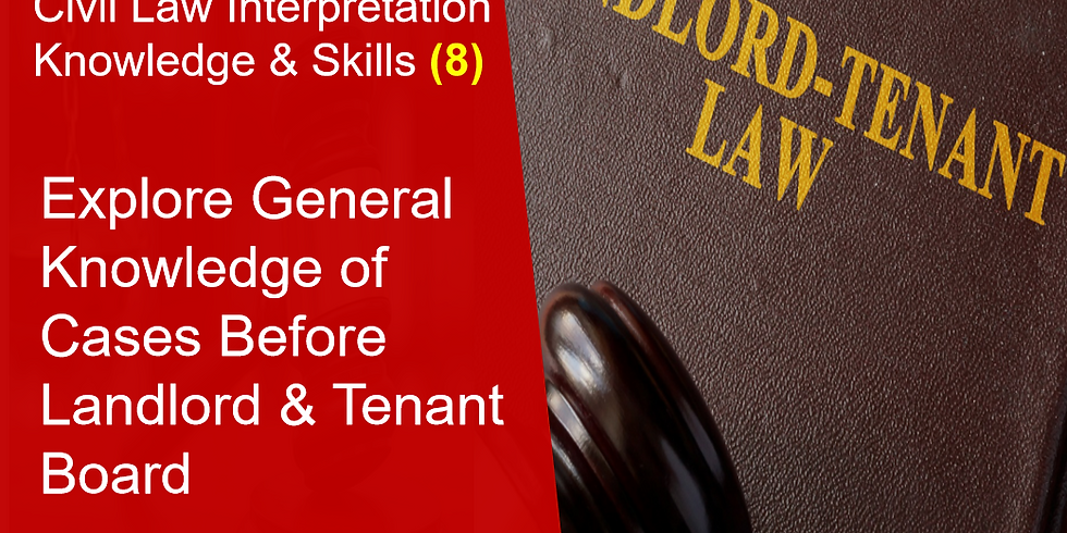 General Knowledge of Cases Before Landlord & Tenant Board (8)