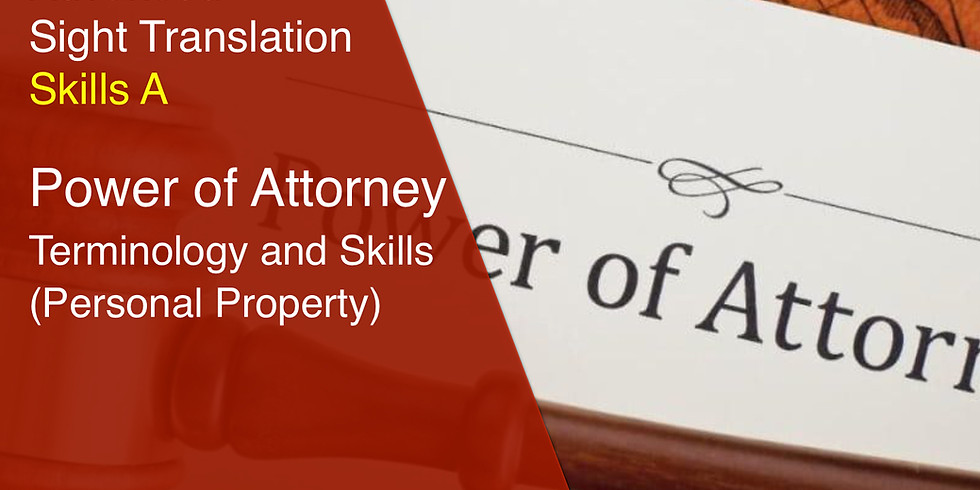 Power of Attorney (Personal Property) Terminology and skills