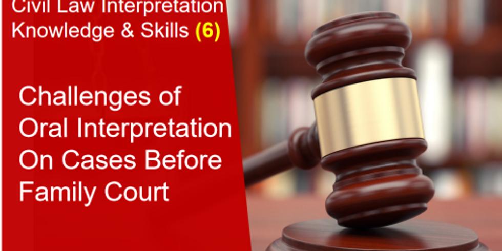 Oral Interpretation In Family Cases (6)