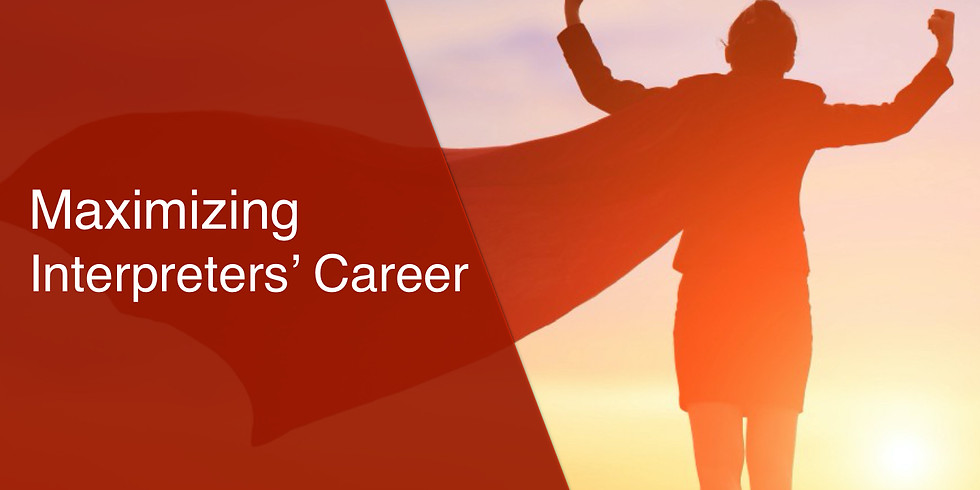 Maximizing Interpreters' Career (MIC)