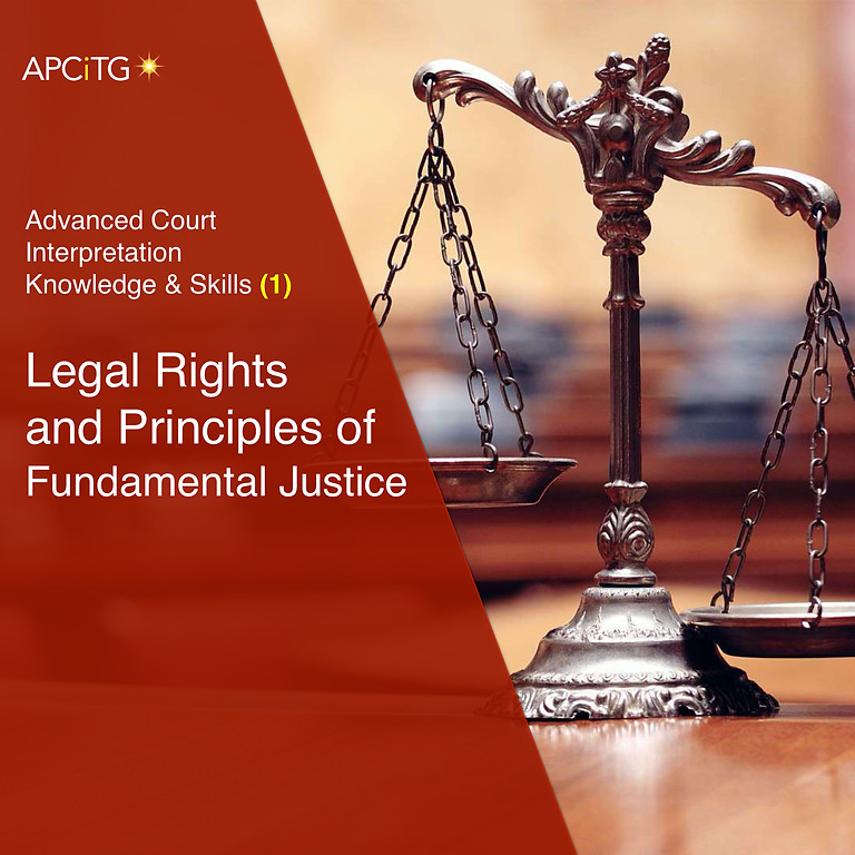 Legal Rights and Principles of Fundamental Justice