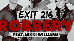 """Nikki Willliams releases """"Robbery"""", with Exit 216 members, Steven Battey and Cole Burkett!"""