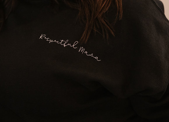 Respectful Mama Crew Sweater