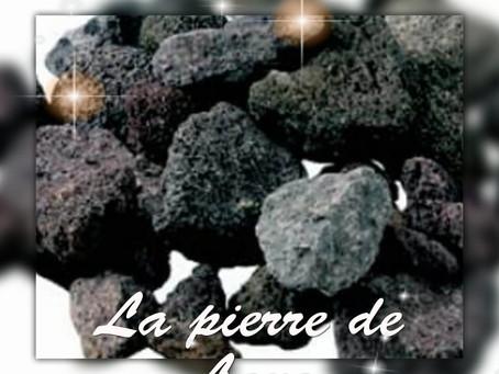 La pierre de Lave
