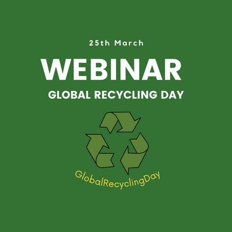 Global recycling day webinar!