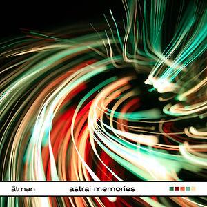 atman_astral memories.jpg