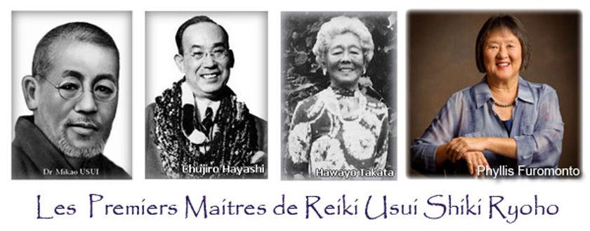 les premiers maîtres reiki, mikao usui, chujiro hayashi, hawayo takata, phyllis furomonto