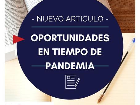 Oportunidades en tiempos de pandemia