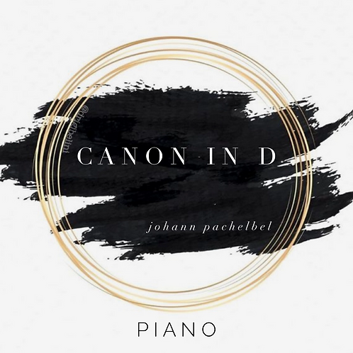 """Canon in D {Piano}"" - Digital Song Download"