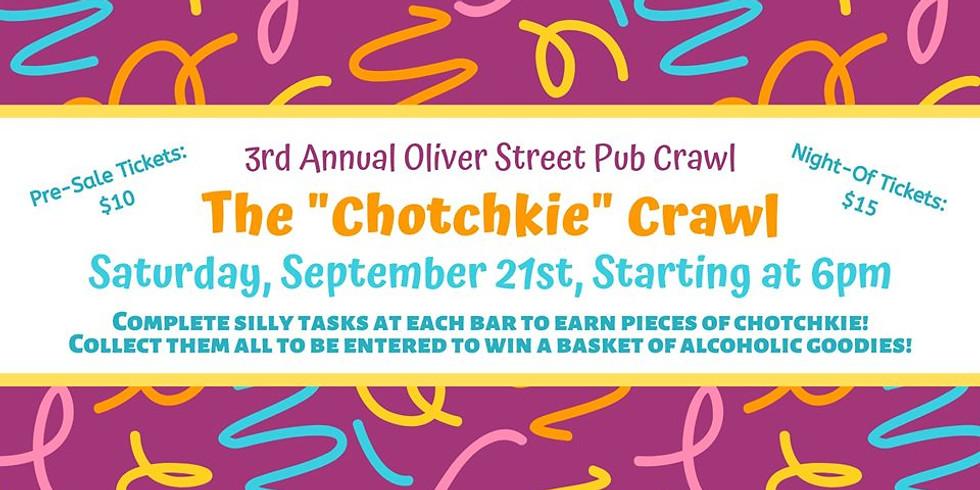 9/21/19 The Chotchkie Bar Crawl!
