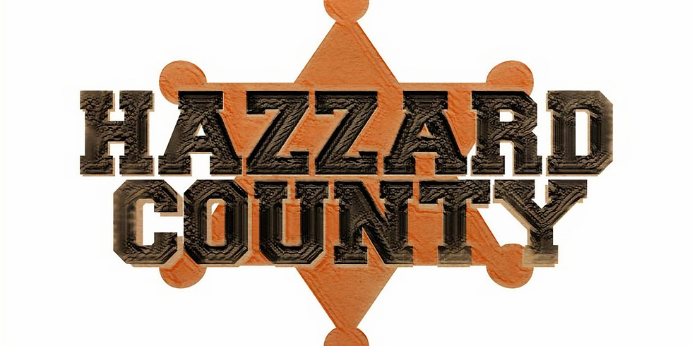 12/5 Hazzard County- Country Night 8pm-11pm