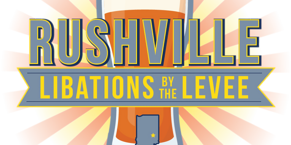 Rushville Libations by the Levee 2021