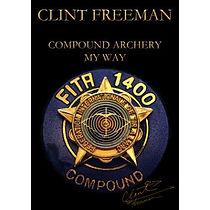 compound-archery-my-way-clint-freeman.jp