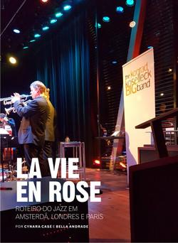 La vie en rose: Roteiro de Jazz em Amsterdã, Londres e Paris
