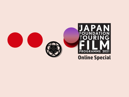 Japan Foundation Touring Film Programme 2021: 5 Films to Look Out For