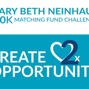 A #GivingTuesday offer: Double Your Impact through the Mary Beth Nienhaus $50K Matching Fund