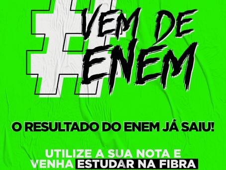 Venha fazer parte da FIBRA com a sua nota do Enem!