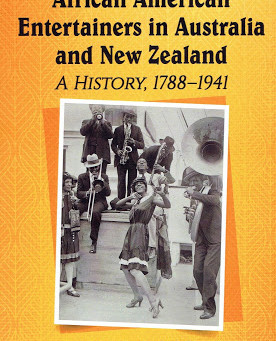 """African American Entertainers in Australia and New Zealand"" by Bill Egan"