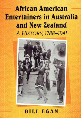 """""""African American Entertainers in Australia and New Zealand"""" by Bill Egan"""