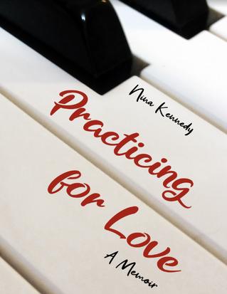 "Nina Kennedy's ""Practicing for Love: A Memoir"" Nominated for 2021 Lambda Literary Award"