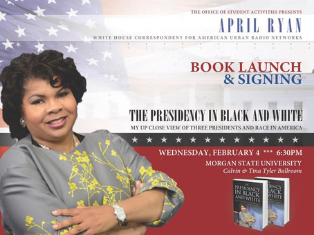 "Book Review: ""The Presidency in Black and White"" by April Ryan"