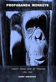 Propaganda Monkeys - Twenty Poems From My Twenties