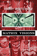 Matrix Visions - a conspiracy poetry book