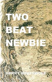 Two Beat Newbie Harry Whitewolf