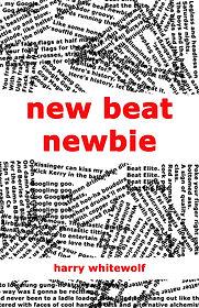 New Beat Newbie Harry Whitewolf