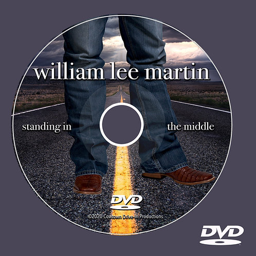 William Lee Martin - Standing in the Middle DVD