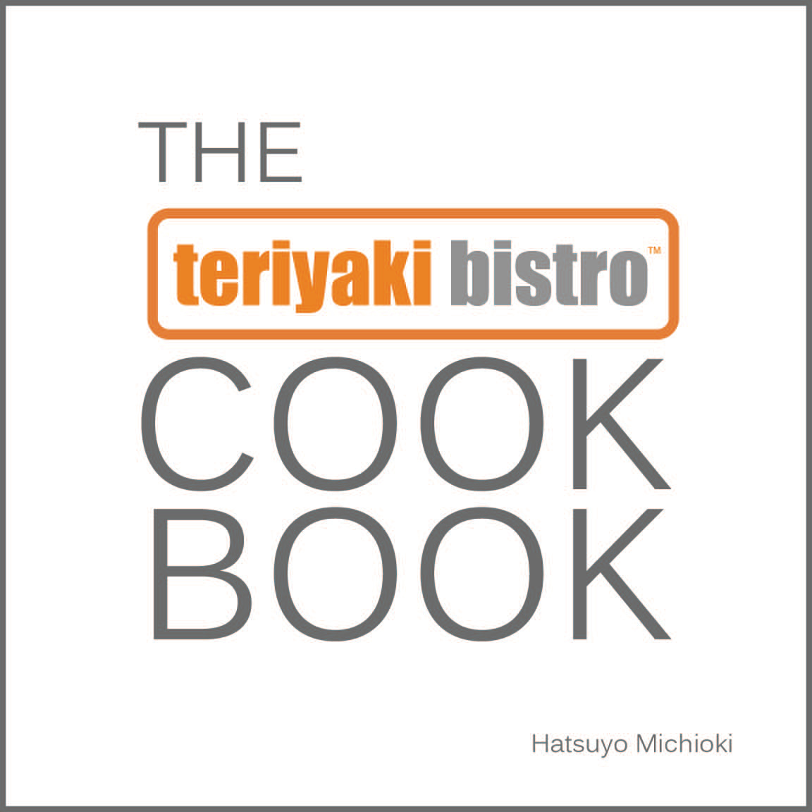 Teriyaki Cookbook