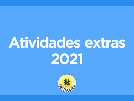 Confira as nossas atividades extras para 2021