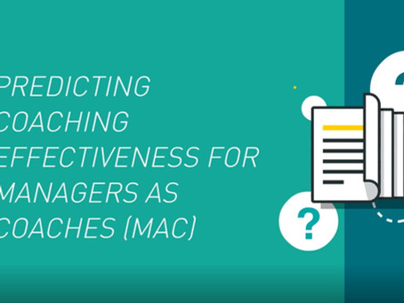 Predicting Coaching Effectiveness for Managers as Coaches (MACs)