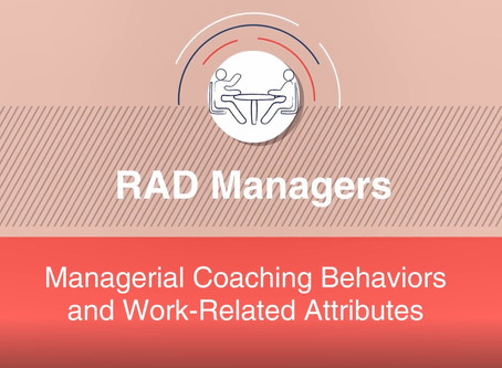 R.A.D. Managers: Managerial Coaching Behaviors and Work-Related Attributes