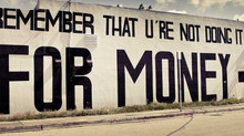 It's Not Always About Money... !!!